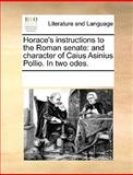 Horace's Instructions to the Roman Senate, See Notes Multiple Contributors, 1170251331