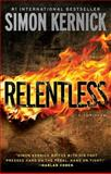 Relentless, Simon Kernick, 147671133X
