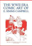 The Wwii Era Comic Art of e Simms Campbell, E. Simms Campbell, 1616461330
