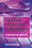 The Legal Protection of Databases : A Comparative Analysis, Derclaye, Estelle, 1847201334