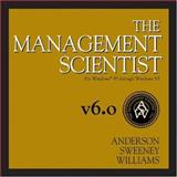 The Management Scientist, Version 6.0, Anderson, David R. and Sweeney, Dennis J., 0324191332