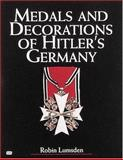 Medals and Decorations of Hitler's Germany, Lumsden, Robin, 0760311331