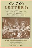 Cato's Letters, Or, Essays on Liberty, Civil and Religious, and Other Important Subjects 9780865971332