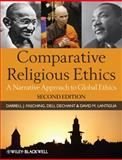 Comparative Religious Ethics 2nd Edition