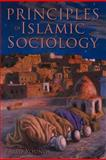 Principles of Islamic Sociology, Farid Younos, 146703133X