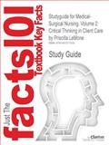 Outlines and Highlights for Medical-Surgical Nursing : Critical Thinking in Client Care by Priscilla Lemone, Cram101 Textbook Reviews Staff, 1467271330