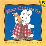 Max Cleans Up, Rosemary Wells, 0142301337
