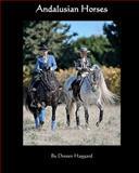 Andalusian Horses, Doreen Haggard, 1466341335