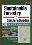 Sustainable Forestry in Southern Sweden : The SUFOR Research Project, Niklasson, Mats, 156022133X