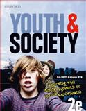 Youth and Society : Exploring the Social Dynamics of Youth Experience, White, Rob and Wyn, Johanna, 0195551338