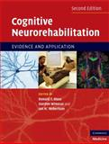 Cognitive Neurorehabilitation : Evidence and Application, , 0521871336
