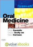 Oral Medicine Text and evolve eBooks Package, Gandolfo, Sergio and Scully, Crispian, 0702041335