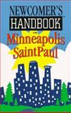 Newcomer's Handbook for Minneapolis St. Paul, First Books, Inc. Staff, 0912301333