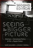 Seeing the Bigger Picture : American and International Politics in Film and Popular Culture, Sachleben, Mark and Yenerall, Kevan M., 1433111330