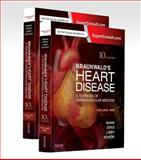 Braunwald's Heart Disease : Textbook of Cardiovascular Medicine, Mann, Douglas L. and Zipes, Douglas P., 1455751332