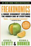 Freakonomics, Steven D. Levitt and Stephen J. Dubner, 0060731338
