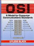 OSI : A Model for Computer Communications Standards, Black, Ulysses D., 0136371337