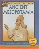The Pocket Timeline of Ancient Mesopotamia, Katharine Wiltshire, 0195301331