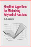 Simplicial Algorithms for Minimizing Polyhedral Functions, Osborne, M. R., 0521791332