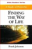 Finding the Way of Life, Frank Johnson, 0687051339