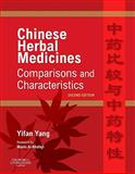 Chinese Herbal Medicines : Comparisons and Characteristics, Yang, Yifan, 070203133X