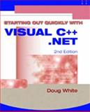 Starting Out Quickly with Visual C++. Net, White, Doug, 1576761339