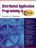 Distributed Application Programming in C++, Maddox, Randall A., 0130871338