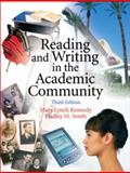 Reading and Writing in the Academic Community, Kennedy, Mary Lynch and Smith, Hadley M., 0131931334