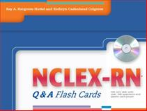 NCLEX-RN Q&a Flash Cards, Colgrove, Kathryn Cadenhead and Hargrove-Huttel, Ray A., 0803621337
