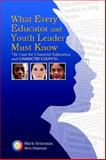 What Every Educator and Youth Leader Must Know, Britzman, Mark and Hanson, Wes, 1588321339