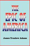 The Epic of America, Adams, James Truslow, 1931541337