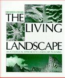 The Living Landscape, Steiner, George A., 0070611335