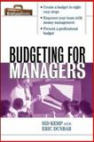Budgeting for Managers, Kemp, Sid and Dunbar, Eric, 0071391339