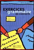 Exercices de Grammaire en Contexte - Level 10, Akyüz, Anne and Bazelle-Shahmaei, Bernadette, 2011551331
