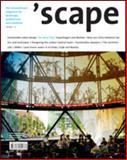 'Scape : The International Magazine of Landscape Architecture and Urbanism, Stiftung Landschaftsarchitektur Staff, 3034601336