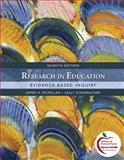 Research in Education : Evidence-Based Inquiry, McMillan, James H. and Schumacher, Sally, 013610133X