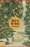 Devil on My Heels, Joyce McDonald, 038590133X