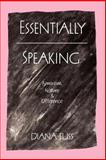Essentially Speaking : Feminism, Nature and Difference, Fuss, Diana, 0415901332