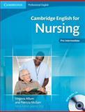 English for Nursing, Virginia Allum and Patricia McGarr, 0521141338