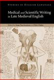 Medical and Scientific Writing in Late Medieval English, , 0521831334