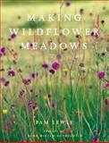 Making Wildflower Meadows, Pam Lewis, 0711221332