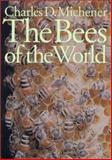 The Bees of the World, Michener, Charles Duncan, 0801861330