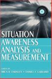 Situation Awareness Analysis and Measurement 9780805821338