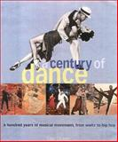 A Century of Dance, Ian Driver, 0815411332