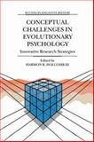 Conceptual Challenges in Evolutionary Psychology : Innovative Research Strategies, , 1402001339