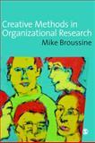 Creative Methods in Organizational Research 9781412901338