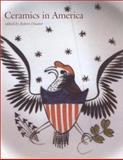 Ceramics in America 2001 9781584651338