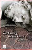 The Living on the Dead, Aaron Megged, 1592641334