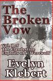 The Broken Vow, Evelyn Klebert, 1613421338