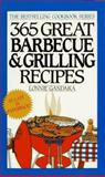 365 Great Barbecue and Grilling Recipes, Lonnie Gandara, 0061091332